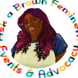 Ask A Brown Feminem